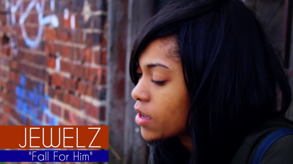 Jewelz – Fall For Him